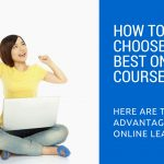 How to Choose the Best Online Course